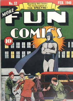 More Fun Comics #52 (Feb 1940): First Appearance of Spectre. Rare! Click for values