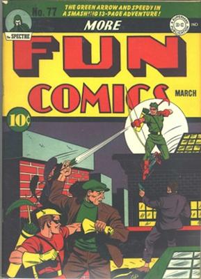 More Fun Comics #77: Classic Green Arrow Cover. Click for values