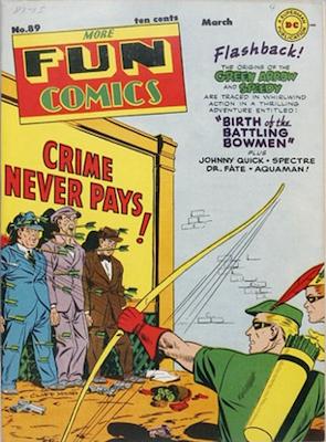More Fun Comics #89: Origin of Green Arrow and Speedy. click for values