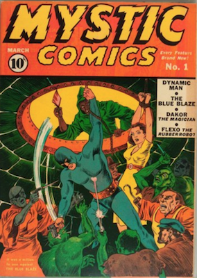 Mystic Comics #1 (Mar 1940): First Appearance of Flexo and Blue Blaze. Click for values