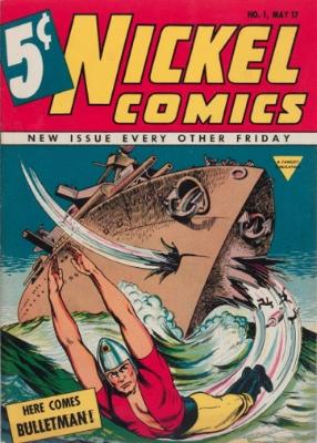Nickel Comics #1: First Appearance, Bulletman and Bulletgirl