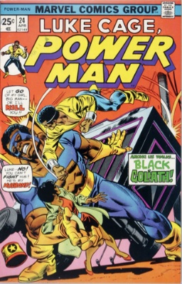 Origin and First Appearance, Black Goliath in Power Man #24, April, 1975. Click for value