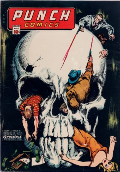 Punch Comics #12 (1945): Gangster Shoot-Out inside Giant Skull! Click for value