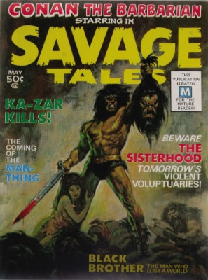 Savage Tales #1 (May 1971): First Non-Code Compliant Conan Publication. Click for value