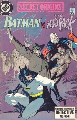 Origin and First Appearance, Mud Pack, Secret Origins (vol 2) #44, DC Comics, 1989. Click for value