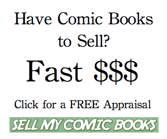 Click to have your comics appraised FREE by Sell My Comic Books