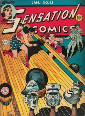Sensation Comics #13: WW2 Cover featuring Hitler, Tujo and Mussolini as bowling pins. Click for value