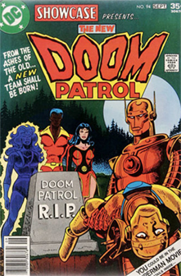 Showcase #94 (September 1977), Bronze Age Relaunch: The New Doom Patrol. Click for values