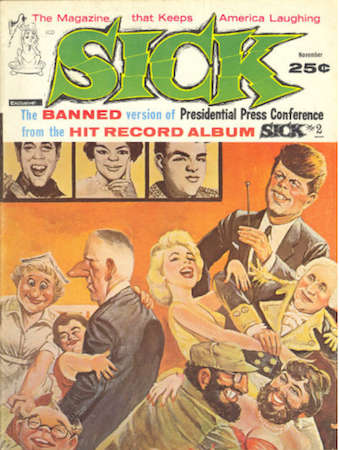Sick Comic #6: JFK and Marilyn Monroe cover. Click for values