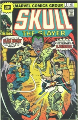 Skull the Slayer #5 30 Cent Variant May, 1976. Starburst Flash