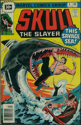 Skull the Slayer #6 30c Variant May, 1976. Price in Starburst