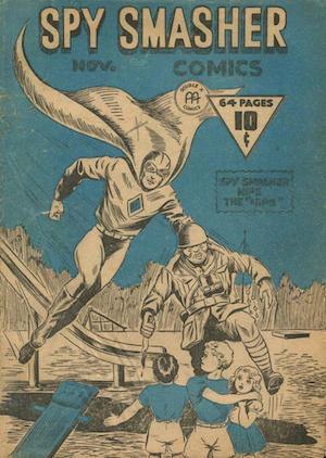 Canadian Whites: Spy Smasher comics v4 #1