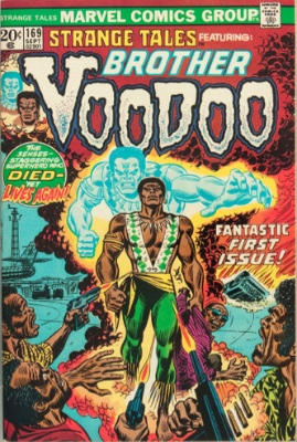 Origin and First Appearance, Brother Voodoo, Strange Tales #169, Marvel Comics, 1973. Click for values