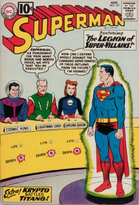 Origin and First Appearance, Legion of Super-Villains, Superman #147, DC Comics, 1961. Click for values