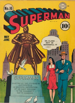 Superman #16: first Lois Lane cover appearance in Superman comic. Click for values