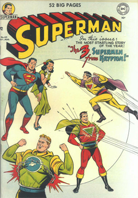 Superman comic books #65: first appearance of Mala, Kizo, and U-Ban, Super villains from Krypton. Click for values