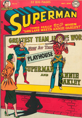 Superman comic #70: Annie Oakley appearance. Click for value