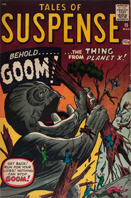 Origin and First Appearance, Goom, Tales of Suspense #15, Marvel Comics, 1961. Click for value