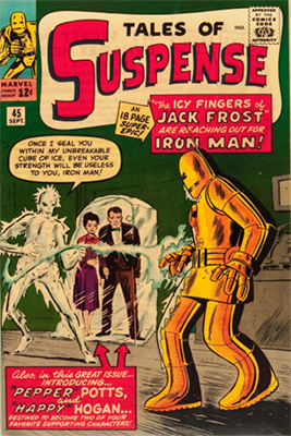 Tales of Suspense #45: First appearance of Pepper Potts, Jack Frost and Happy Hogan. Click for values