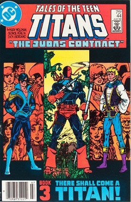 Tales of the Teen Titans #44 (1984): 1st Appearance of Nightwing. Click for values