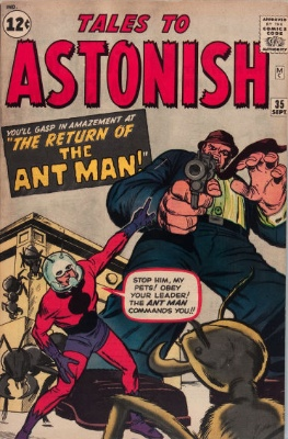 Tales to Astonish #35 (1962). Second appearance of Ant-Man, first in costume. Click for values