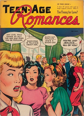 Teen-Age Romances #1: First issue of the series. Click for vaue