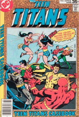 Teen Titans #53 (February, 1978): Last Issue; Teen Titans Grow Up. Click for value