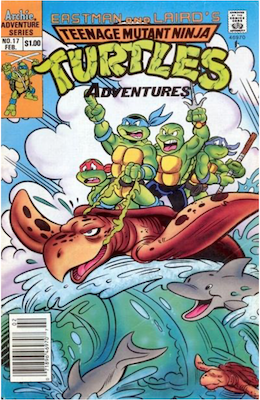 Teenage Mutant Ninja Turtles Adventures #17 (1989): Archie Publications. Click for values