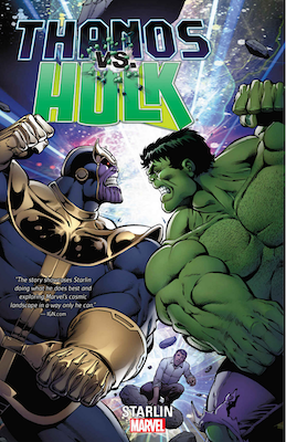 Thanos vs Hulk graphic novel. Click to order from Amazon