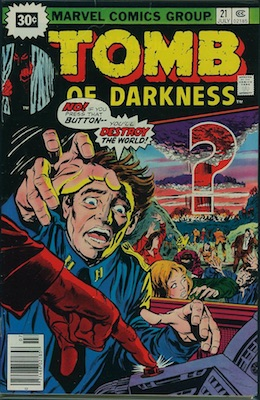 Tomb of Darkness #21 30c Variant July, 1976. Starburst Flash