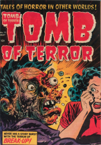 #6 most gross horror comic books: Tomb of Terror #15, Exploding face cover! Click for value