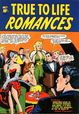 True to Life Romances #7: very rare. Click for value