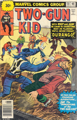 RARE! Two-Gun Kid #131 Marvel 30 Cent Price Variant August, 1976. Price in Starburst