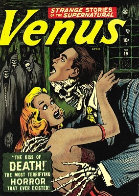 Venus #19 (1952): Girl Kissed by Skeleton Disguised as Lover! Click for value