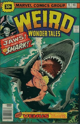 Weird Wonder Tales #16 30 Cent Variant Edition June, 1976. Starburst Flash
