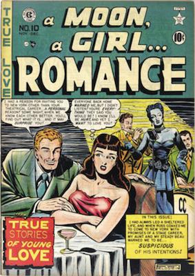 A Moon, A Girl... Romance #10: Scarce romance comic by EC Comics. Click for values