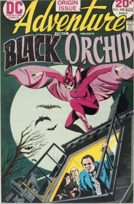 Adventure Comics #428, 1st Black Orchid. Click for values