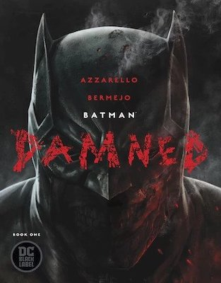 Batman: Damned #1, 1st Bat-Wang. Click for values