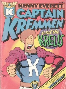 Origin and First Appearance, Captain Kremmen, Captain Kremmen and the Krells #1, Corgi Publishing, 1977. Click for value