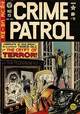 Crime Patrol #15 (1950): 1st Appearance of the Crypt-Keeper. Click for value