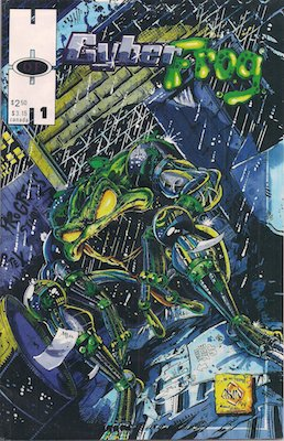 NEW ENTRY! Cyberfrog #1 (Harris, 1994) 1st independent Ethan van Skyver book. Click for values
