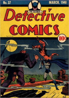 Detective Comics #37 (Mar 1940): Last solo Batman adventure. Click for values