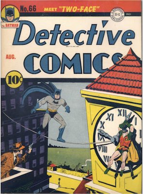 Detective Comics #66: Origin and first appearance of Two-Face (Harvey Dent). Click for values