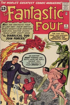 Fantastic Four #6: 1st Marvel villain team-up, 2nd appearance of Doctor Doom and the Silver Age Sub-Mariner. Click for values