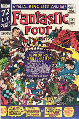 Fantastic Four Annual #3: Wedding issue of Sue and Reed. Click for values