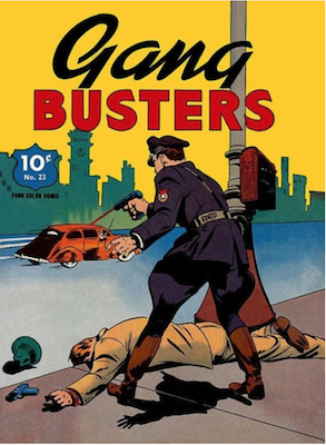 Four Color #23: Gang Busters. Click for values.