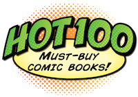 Click to return to the Hot 100 Comic Books menu