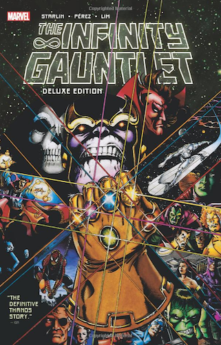 The Infinity Gauntlet Graphic Novel. Click to order from Amazon.com