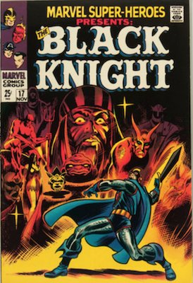 Marvel Super-Heroes #17: Origin of Black Knight with new art. Click for values
