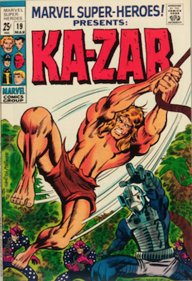 Marvel Super-Heroes #19: Ka-Zar with new art. Click for values